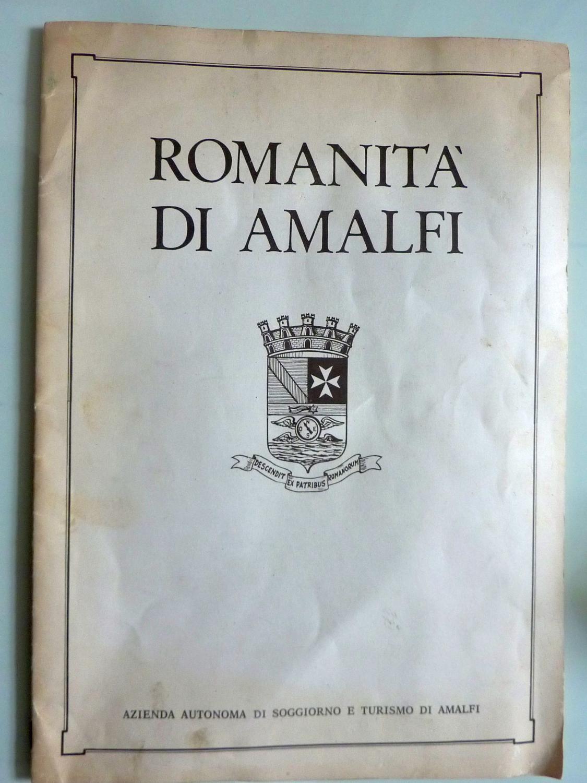ROMANITA\' DI AMALFI da Enrico Caterina: Azienda Autonoma di ...