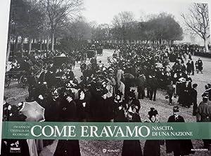 """150 ANNI DI UN 'ITALIA DA RICORDARE : COME ERAVAMO 1860 - 1882. Nascita di una Nazione"""": ..."""