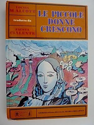 Capolavori per la Gioventu' Collana GEMINI Diretta da Maria Bellonci - LE PICCOLE DONNE ...
