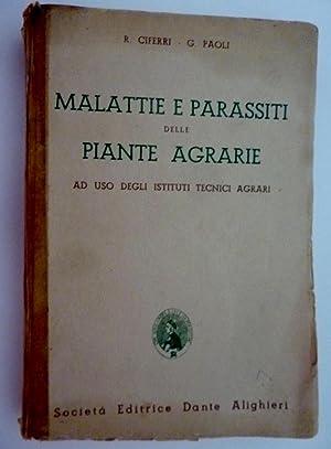 MALATTIE E PARASSITI DELLE PIANTE AGRARIE Ad: R. Ciferri -