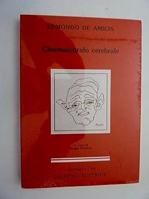 Collana MINIMA, 49 - CINEMATOGRAFO CELEBRALE A: Edmondo De Amicis