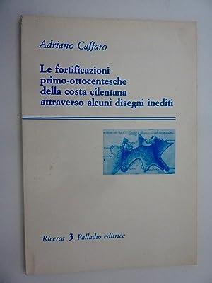 Le fortificazioni primo - ottocentesche della costa: Adriano Caffaro