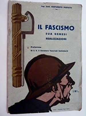 Cap. Dott. FORTUNATO PERFETTI - IL FASCISMO: Fortunato Perfetti