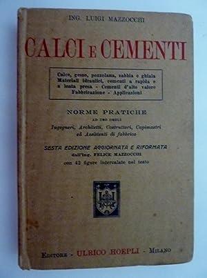 CALCI E CEMENTI Norme Pratiche ad uso: Luigi Mazzocchi