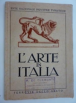 Ente Nazionale Industrie Turistiche L'ARTE IN ITALIA: AA.VV.