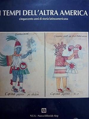I TEMPI DELL'ALTRA AMERICA Cinquecento anni di: AA.VV.