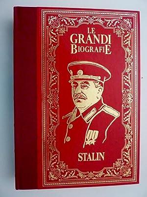 Collana LE GRANDI BIOGRAFIE - LA VITA DI STALIN. Il dittatore che dominò per mezzo secolo la...