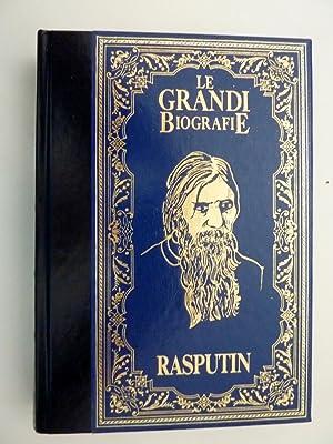 Collana LE GRANDI BIOGRAFIE - LA VITA DI RASPUTIN. Il monaco diabolico che causò la fine ...