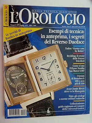 L'OROLOGIO Dalla Tecnica allo Stile, Mensile -: AA.VV.