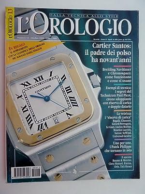 L'OROLOGIO DallaTecnica allo Stile Numero 13 Ottobre: AA.VV.