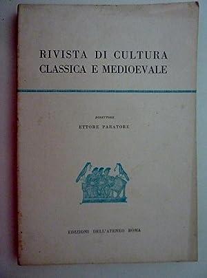 RIVISTA DI CULTURA CLASSICA E MEDIOEVALE Direttore