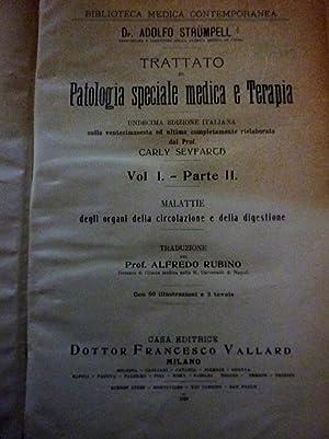Collana BIBLIOTECA MEDICA CONTEMPORANEA - TRATTATO DI PATOLOGIA SPECIALE MEDICA E TERAPIA Undecima ...