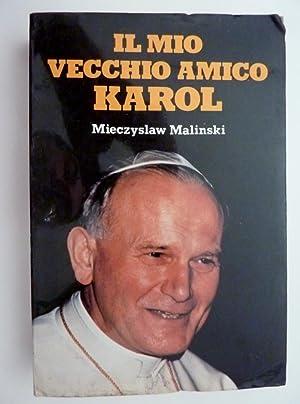 "IL MIO VECCHIO AMICO CAROL"": Mieczyslaw Malinski"