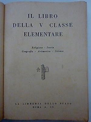 IL LIBRO DELLA V CLASSE ELEMENTARE Compilato: AA.VV.