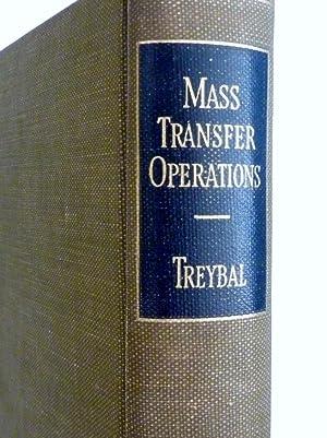 """MASS - TRANSFER OPERATIONS"""": Robert E. Treybal"""