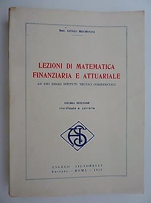 LEZIONI DI MATEMATICA FINANZIARIA E ATTUARIALE Ad: Giulio Bisconcini