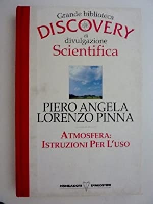 Grande Biblioteca DISCOVERY di divulgazione Scientifica -: Piero Angela e