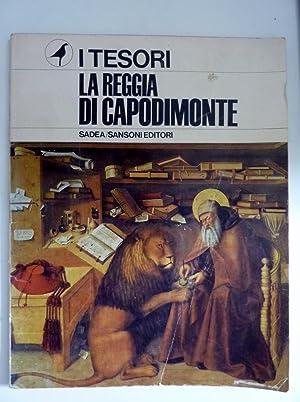 """Collana I TESORI - LA REGGIA DI CAPODIMONTE"""": Gino Doria e Raffaello Causa"""