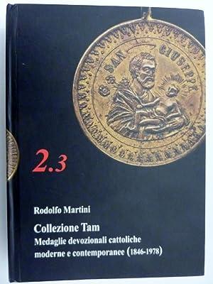 """COLLEZIONE TAM Medaglie Devozionali moderne e contemporanee ( 1846 - 1978 )"""": Rodolfo Martini"""