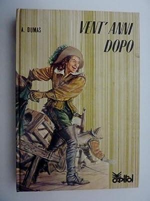 VENT'ANNI DOPO Copertina e sei illustrazioni a: Alexandre Dumas