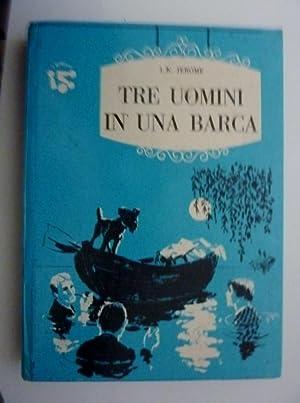 Collana I BIRILLI, Terza Serie n.° 28 - TRE UOMINI IN UNA BARCA. Copertina di B. Bodini, ...
