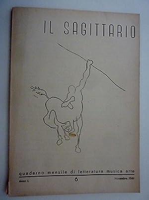 IL SAGITTARIO Quaderno mensile di letteratura,musica ed: AA.VV.