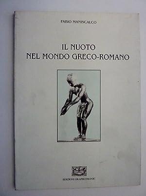 IL NUOTO NEL MONDO GRECO - ROMANO: Fabio Maniscalco