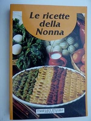 """LE RICETTE DELLA NONNA"""": AA.VV."""