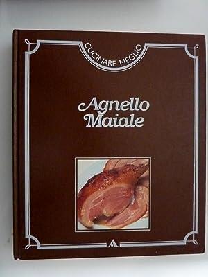"""Cucinare Meglio - AGNELLO MAIALE"""": AA.VV."""