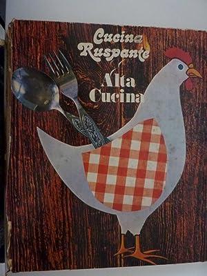 """CUCINA RUSPANTE ALTA CUCINA"""": AA.VV."""