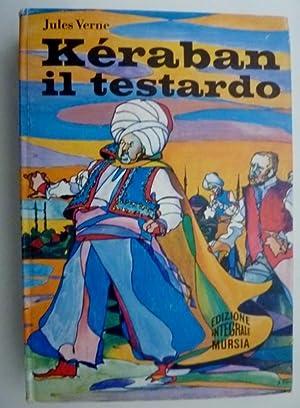 KERABAN IL TESTARDO Disegni di Leon Benett: Jules Verne