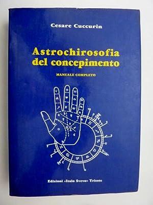 """ASTROMETAFISICA DEL CONCEPIMENTO Manuale completo"""": Cesare Cuccuria"""