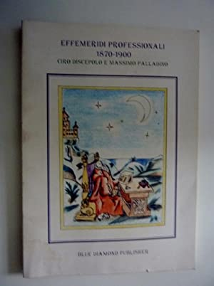 """EFFEMERIDI PROFESSIONALI 1870 -1900"""": Ciro Discepolo e Massimo Palladino"""