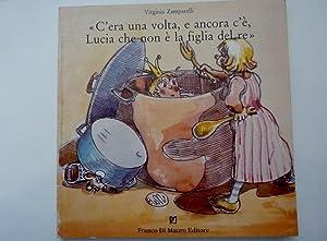 C' era una volta,e ancora c'è Lucia: Virginia Zamparelli