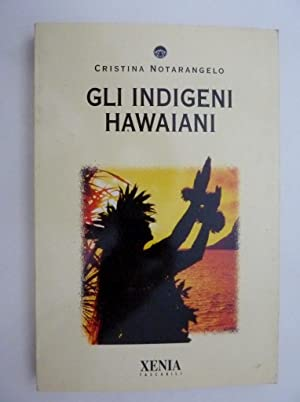 "GLI INDIGENI HAWAIANI"": Cristina Notarangelo"