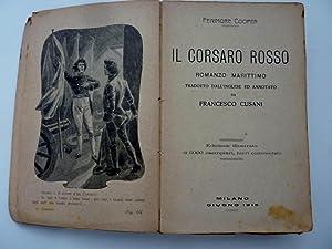 IL CORSARO ROSSO ROMANZO MARITTIMO Tradotto dall'inglese ed annotato da FRANCESCO CUSANI ...