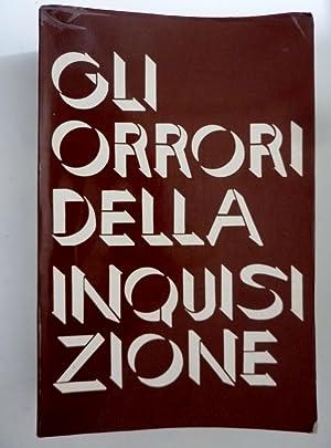 """GLI ORRORI DELLA INQUISIZIONE"""": Giuseppe Latty"""