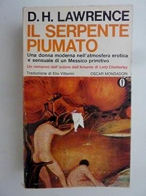 """IL SERPENTE PIUMATO. Traduzione di Elio Vittorini"""": D.H. Lawrence"""