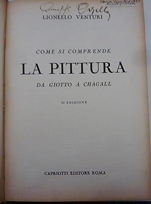 """COME SI COMPRENDE LA PITTURA DA GIOTTO A CHAGALL"""": Lionello Venturi"""