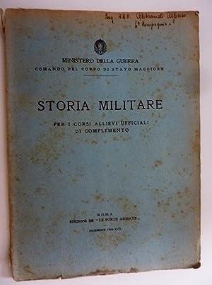 MINISTERO DELLA GUERRA, COMANDO DEL CORPO DI STATO MAGGIORE - STORIA MILITARE Per I Corsi Allievi ...