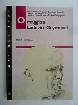"""OMAGGIO A LUDOVICO GEYMONAT Saggi e testimonianze"""": AA.VV."""