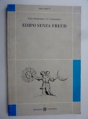 """EDIPO SENZA FREUD"""": Elda Montanaro, Ivi Tsamopulos"""