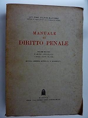 MANUALE DI DIRITTO PENALE Volume Secondo PARTE: Silvio Ranieri