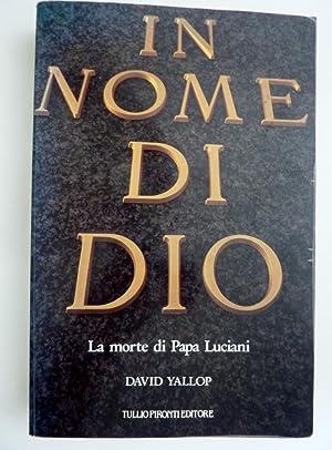 IN NOME DI DIO La morte di: David Yallop