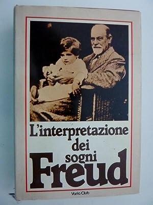 """L'INTERPRETAZIONE DEI SOGNI - FREUD"""": Sigmund Freud"""