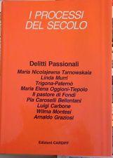 I PROCESSI DEL SECOLO- DELITTI PASSIONALI Maria: Guido Guidi e