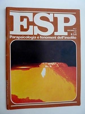 """ESP Parapsicologia e Fenomeni dell'Insolito Anno I luglio / agosto 1975 numeri 5 -6"""": aa.vv"""