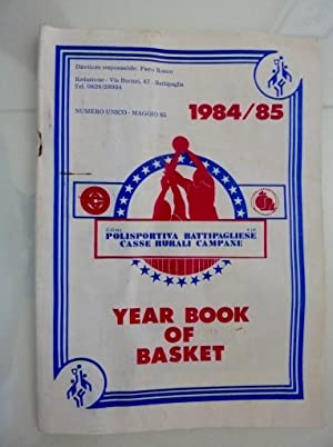 YEAR BOOK OF BASKET C.O.N.I. Polisportiva Battipagliese: AA.VV.