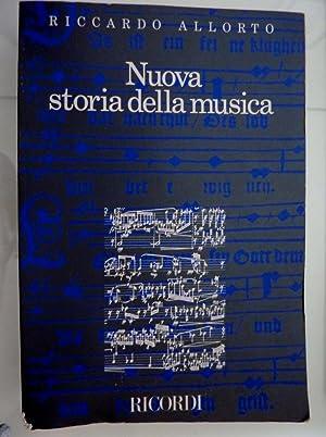 """NUOVA STORIA DELLA MUSICA Seconda Edizione riveduta"""": Riccardo Allorto"""