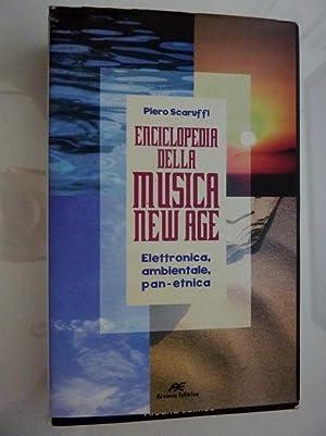 ENCICLOPEDIA DELLA MUSICA NEW - AGE Elettronica,ambientale,pan ...